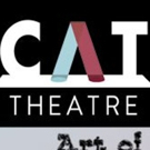 CAT Theatre Announces 56th Season: We're Still Here!