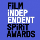Film Independent Announces Call for 2019 Entries and Sets Date for 2020 Awards