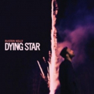Ruston Kelly's DYING STAR Now Streaming at Stereogum
