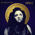 Shelley Segal To Release HOLY EP 3/8