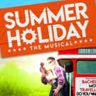 Brand New Production of SUMMER HOLIDAY to Tour the UK in 2018