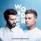 Klingande & Broken Back Reunite For Brand New Single WONDERS