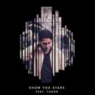 Sistek Delivers New Song 'Show You Stars' ft. Tudor