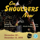 BWW Review: ON SHOULDERS NOW at Just Off Broadway Theatre Photo