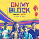 ON MY BLOCK Will Return to Netflix for Second Season Photo