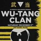 III Points Brings Wu-Tang Clan To Miami For Art Basel Concert Series