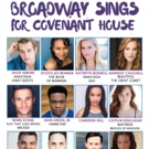 Zach Adkins, Caitlin Houlahan, and More Among Lineup for BROADWAY SINGS FOR COVENANT HOUSE