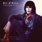 Art d'Ecco Shares New Video, Debut Album Out 10/12