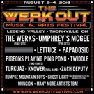 The 9th Annual Werk Out Music & Arts Festival Set For August 2 - 4