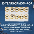 10 Years Of Mom+Pop Anniversary Concert On Sale Today Photo