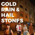 GOLD RAIN & HAILSTONES Comes to Damansara Performing Arts Center This March!