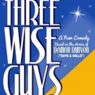 TACT's THREE WISE GUYS Begins Performances Tomorrow