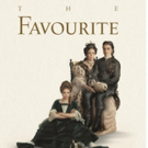 10-Time Oscar Nominated Film THE FAVOURITE Arrives On Digital 2/12 & Physical 3/5