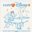 Disney Announces 'Jazz Loves Disney 2 — A Kind of Magic'
