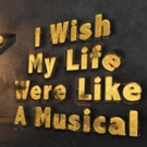 BWW Review: I WISH MY LIFE WERE LIKE A MUSICAL, Live At Zedel