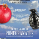 Documentary IN THE LAND OF POMEGRANATES Opens 3/16 in LA with Filmmaker Q&A