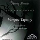 Street Scenes Presents VAMPIRE TAPESTRY