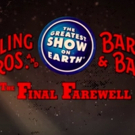 AXS TV and Feld Entertainment Present RINGLING BROS. AND BARNUM & BAILEY CIRCUS: THE FINAL FAREWELL