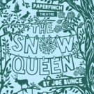 Cast Announced For Theatr Clwyd And Paperfinch's Co-Production Of THE SNOW QUEEN Photo