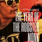 THE YEAR OF THE ROOSTER MONK Returns To The Pleasance For A Strictly Limited Run