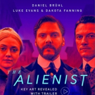 VIDEO: First Look - Trailer for TNT's Psychological Thriller THE ALIENIST