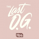 TBS Releases New THE LAST O.G. Trailer, Series Premieres 4/3