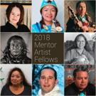 Native Arts and Cultures Foundation Announces 2018 Mentor Artist Fellowship Awards