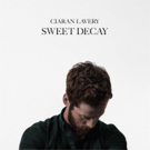 Ciaran Lavery Releases New Album SWEET DECAY