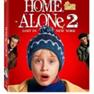 HOME ALONE 2: LOST IN NEW YORK - 25th Anniversary Edition Available on Digital, Blu-ray/ DVD