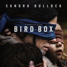 VIDEO: Never Lose Sight Of Survival in the Trailer for BIRD BOX Starring Sandra Bullo Video