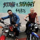 Sting & Shaggy's New Island Inspired Album 44/876 Now Available For Pre-Order, Plus Upcoming TV Appearances