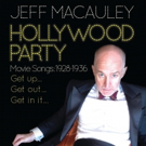 Jeff Macauley to Bring 'HOLLYWOOD PARTY' to Pangea This Month Photo