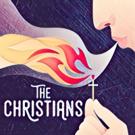 Epic Theatre Presents Site-Specific THE CHRISTIANS