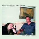 The Brother Brothers Release Debut Album SOME PEOPLE I KNOW on Compass Records