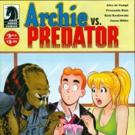 Riverdale Gets Invaded in ARCHIE VS. PREDATOR II