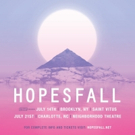 Hopesfall Announce Upcoming New York Summer Shows
