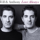 Singer-Songwriter Duo Will & Anthony Nunziata Partner with Susan G. Komen for 2018/2019