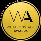 Nominations For The 19th Annual WhatsOnStage Awards Will Be Announced 5 December