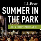 L.L.Bean Announces 2018 Summer in the Park Lineup of Concerts