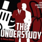 Award Winning Coyote Stageworks Kicks Off tenth Anniversary Season With THE UNDERSTUDY