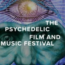 The Psychedelic Film and Music Festival Announces Inaugural Award Winners Photo