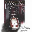 A TIMELESS PRINCESS Musical Releases Full-Length Album of Original Music