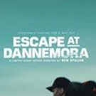 Showtime Debuts Poster and Behind The Scenes Video For ESCAPE AT DANNEMORA
