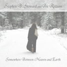 Joseph Rozum Releases New Single and Music Video SOMEWHERE BETWEEN HEAVEN AND EARTH
