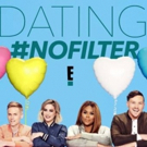 VIDEO: Check Out New Clip From E!'s Dating Show #NOFILTER