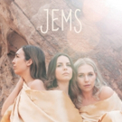 JEMS To Release Debut Album on May 17 Photo