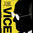 Adam McKay's Critically-Acclaimed VICE Arrives on Digital 3/12 and on Blu-ray & DVD 4 Photo