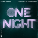 Superlover Remixes Cedric Gervais's Latest Single ONE NIGHT Feat. Wealth Photo