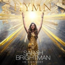 Fathom Events Presents Exclusive One-Night U.S. Screening of 'HYMN: Sarah Brightman In Concert' on November 8
