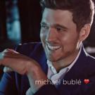 Michael Buble Announces 2019 US Tour